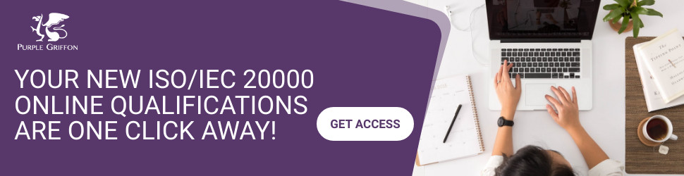 ISO/IEC 20000 Online Certifications - Learn At Home With Purple Griffon
