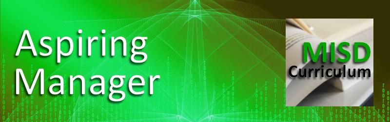 Blended Training Solution: MISD Aspiring Manager Certificate
