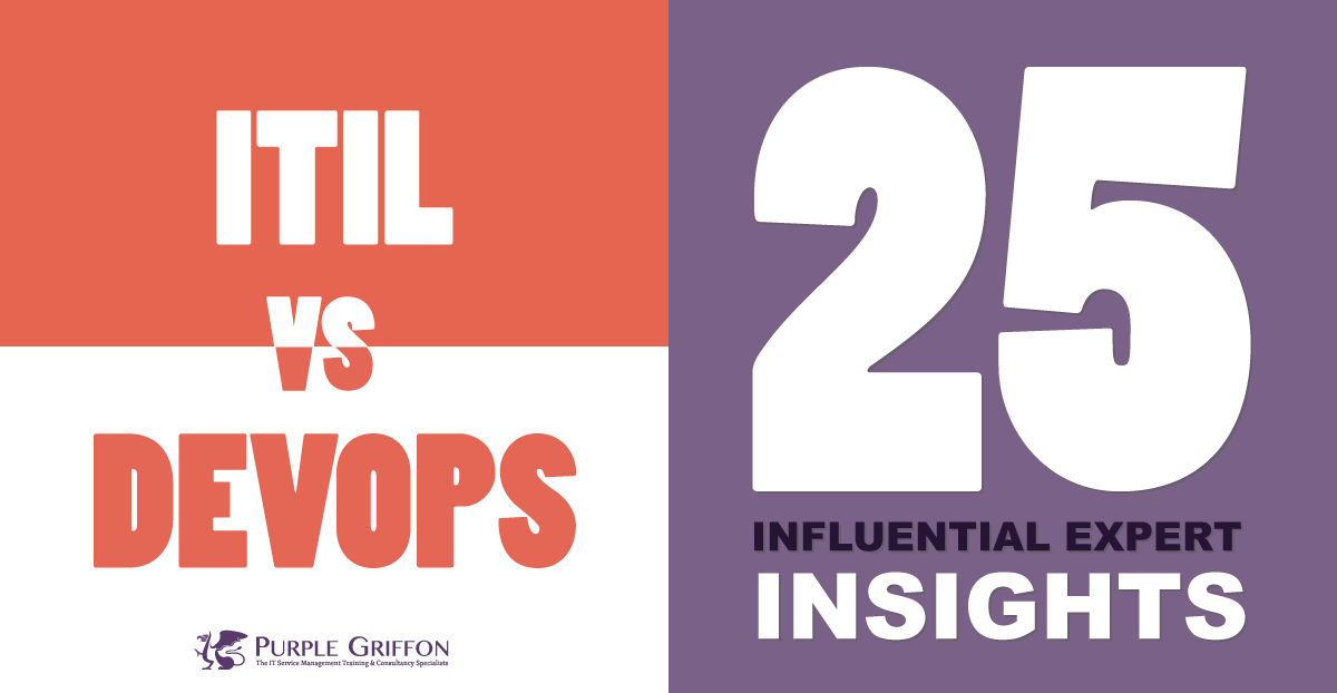 ITIL® Vs. DevOps! 25 Influential Experts Share Their Insights (Is ITIL® Agile Enough?)